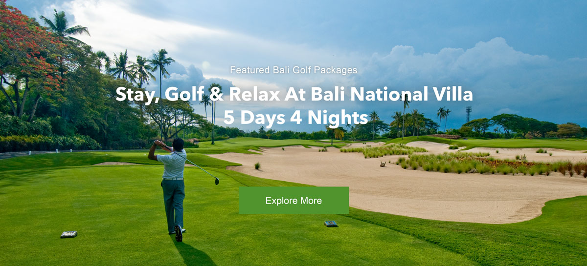 Stay, Golf and Relax at Bali National Villa